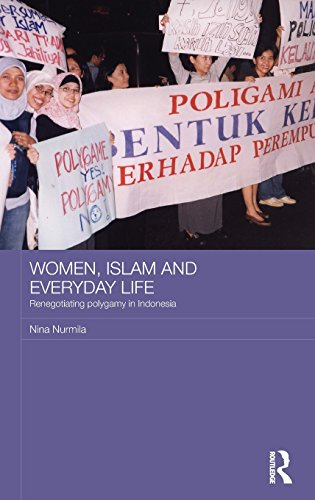 9780415468022: Women, Islam and Everyday Life: Renegotiating Polygamy in Indonesia