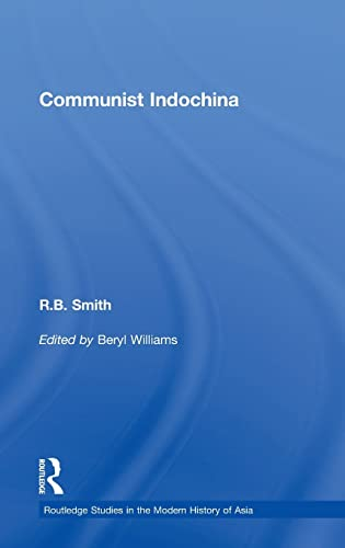 9780415468046: Communist Indochina (Routledge Studies in the Modern History of Asia)