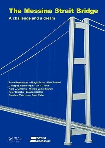 9780415468145: The Messina Strait Bridge: A Challenge and a Dream