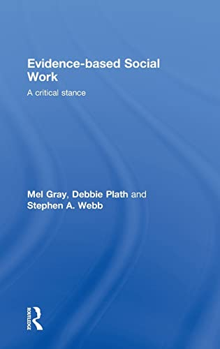9780415468220: Evidence-based Social Work: A Critical Stance