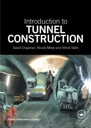 9780415468428: Introduction to Tunnel Construction (Applied Geotechnics)
