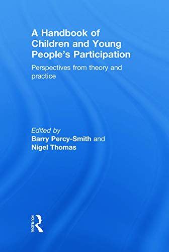 9780415468510: A Handbook of Children and Young People's Participation: Perspectives from Theory and Practice