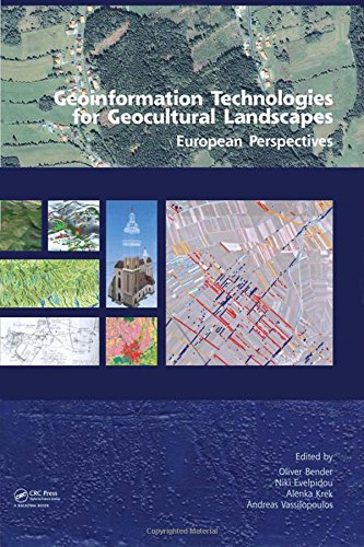 9780415468596: Geoinformation Technologies for Geo-Cultural Landscapes: European Perspectives