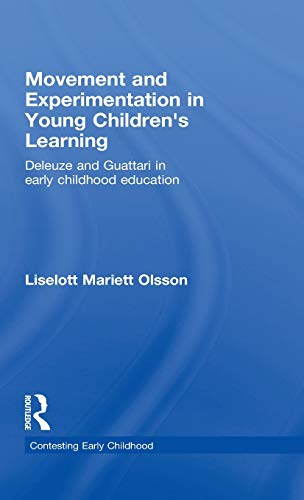 Movement and Experimentation in Young Children s: Liselotte Borgnon, Liselott