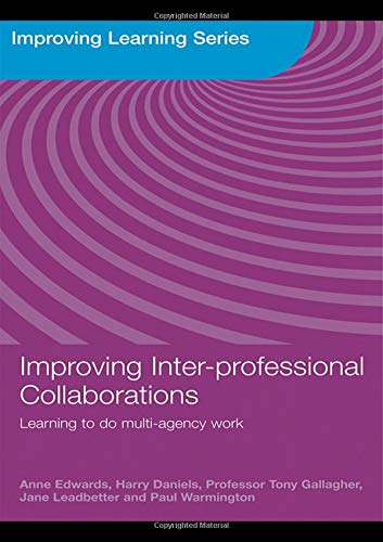 9780415468695: Improving Inter-professional Collaborations: Multi-Agency Working for Children's Wellbeing (Improving Learning)
