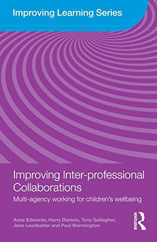 9780415468701: Improving Inter-professional Collaborations: Multi-Agency Working for Children's Wellbeing (Improving Learning)