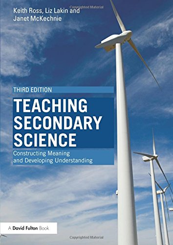 Teaching Secondary Science: Constructing Meaning and Developing Understanding (David Fulton Books):...