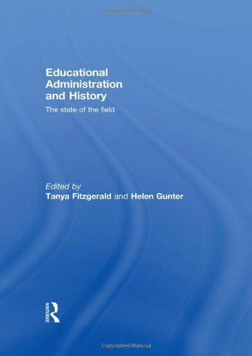 9780415468879: Educational Administration and History: The state of the field