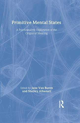 Primitive Mental States: Tracing the Origins of: Van Buren, Jane