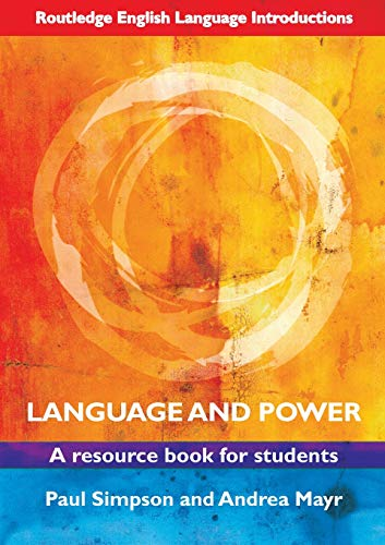 9780415469005: Language and Power: A Resource Book for Students (Routledge English Language Introductions)