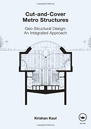 9780415469074: Cut-and-Cover Metro Structures: Geo-Structural Design: An Integrated Approach