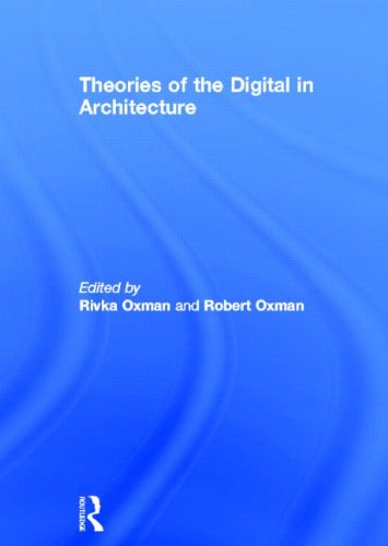 9780415469234: Theories of the Digital in Architecture