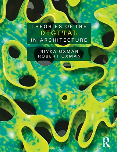 9780415469241: Theories of the Digital in Architecture