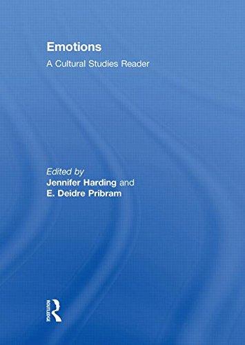 Emotions: A Cultural Studies Reader: Harding, Jennifer [Editor];