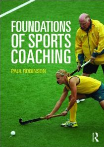 9780415469715: Foundations of Sports Coaching