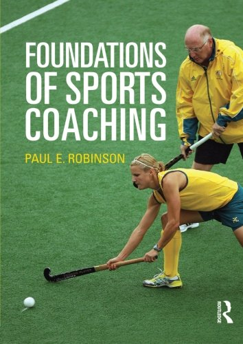 9780415469722: Foundations of Sports Coaching