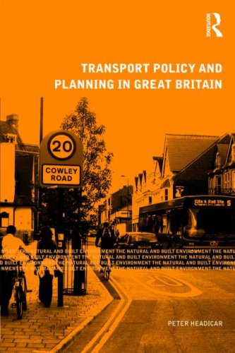9780415469869: Transport Policy and Planning in Great Britain (Natural and Built Environment Series)