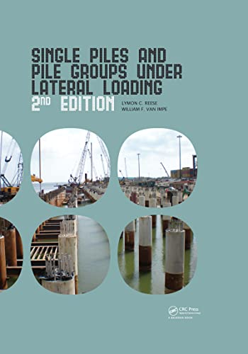 9780415469883: Single Piles and Pile Groups Under Lateral Loading, 2nd Edition