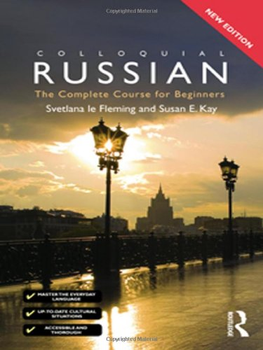 Colloquial Russian : The Complete Course for: Svetlana Fleming; Susan