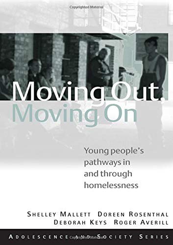 9780415470292: Moving Out, Moving On: Young People's Pathways In and Through Homelessness