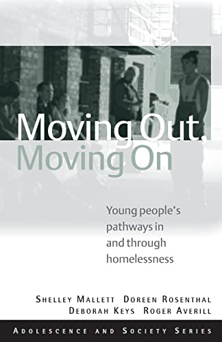 9780415470308: Moving Out, Moving On: Young People's Pathways In and Through Homelessness