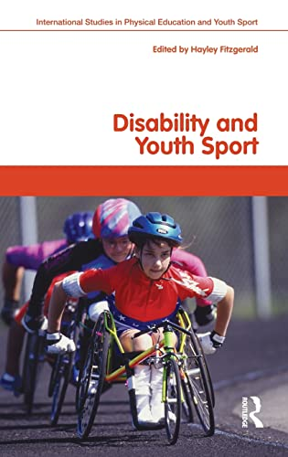9780415470414: Disability and Youth Sport (Routledge Studies in Physical Education and Youth Sport)
