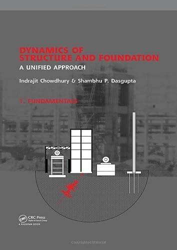 Dynamics of Structures and Foundations: Chowdary, Indrajit/ Dasgupta, Sambhu P.