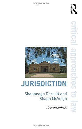 9780415471657: Jurisdiction (Critical Approaches to Law)