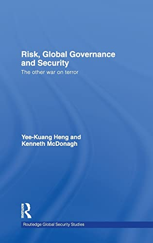 9780415471961: Risk, Global Governance and Security: The Other War on Terror (Routledge Global Security Studies)
