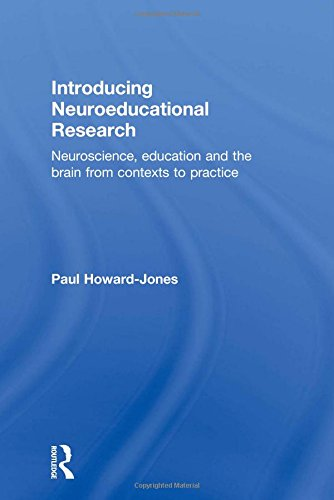 9780415472005: Introducing Neuroeducational Research: Neuroscience, Education and the Brain from Contexts to Practice
