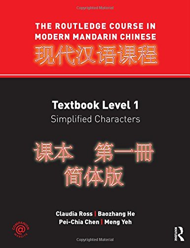 9780415472517: The Rouledge Course in Modern Mandarin Chinese Level 1, Simplified Characters (Volume 1)