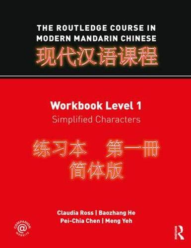 9780415472524: The Rouledge Course in Modern Mandarin Chinese, Workbook Level 1: Simplified Characters