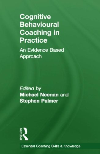 9780415472623: Cognitive Behavioural Coaching in Practice: An Evidence Based Approach
