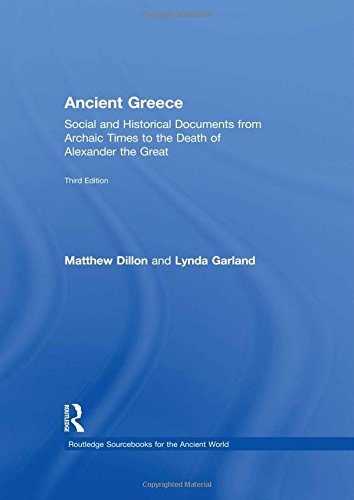 9780415473293: Ancient Greece: Social and Historical Documents from Archaic Times to the Death of Alexander (Routledge Sourcebooks for the Ancient World)