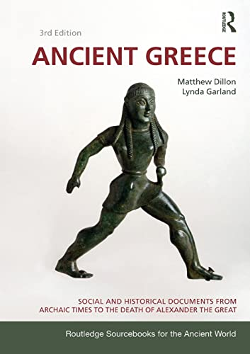9780415473309: Ancient Greece: Social and Historical Documents from Archaic Times to the Death of Alexander (Routledge Sourcebooks for the Ancient World)