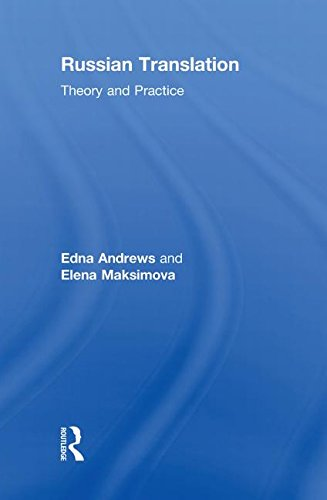 9780415473460: Russian Translation: Theory and Practice (Thinking Translation)