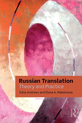 9780415473477: Russian Translation: Theory and Practice (Thinking Translation)