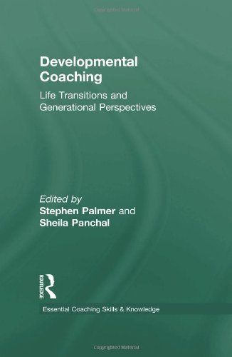 9780415473590: Developmental Coaching: Life Transitions and Generational Perspectives (Essential Coaching Skills and Knowledge)