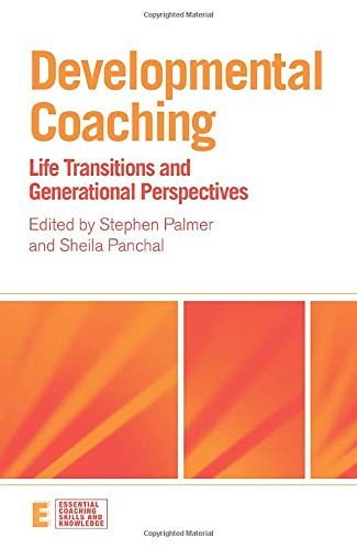 9780415473606: Developmental Coaching: Life Transitions and Generational Perspectives (Essential Coaching Skills and Knowledge)