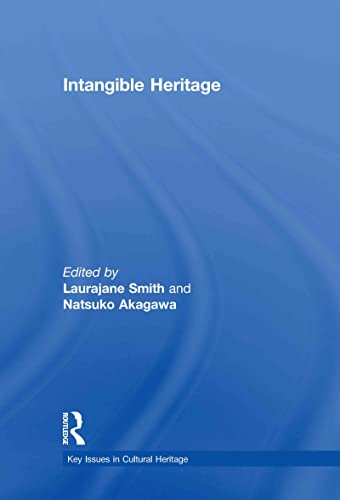 9780415473972: Intangible Heritage (Key Issues in Cultural Heritage)