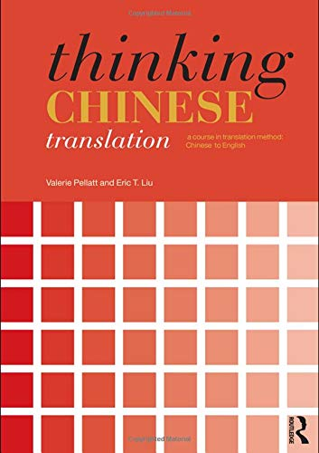 9780415474177: Thinking Chinese Translation: A Course in Translation Method: Chinese to English (Thinking Translation)
