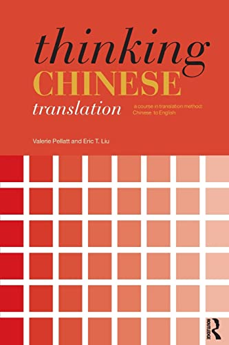 9780415474191: Thinking Chinese Translation: A Course in Translation Method: Chinese to English (Thinking Translation)