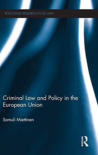 9780415474269: Criminal Law and Policy in the European Union