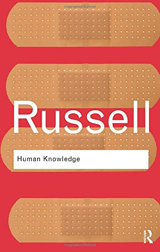 9780415474443: Human Knowledge: Its Scope and Limits (Routledge Classics)
