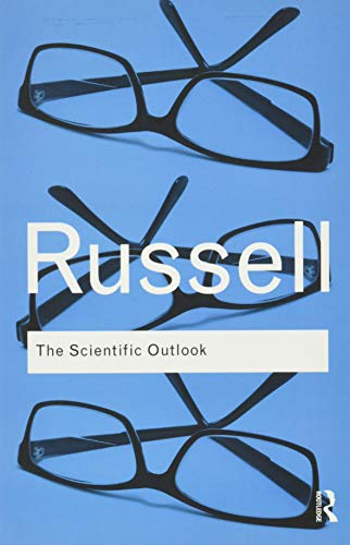 9780415474627: The Scientific Outlook (Routledge Classics)