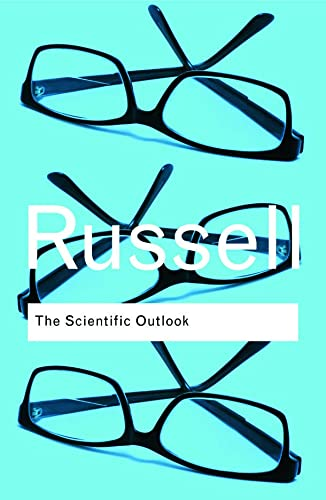 9780415474627: The Scientific Outlook (Routledge Classics) (Volume 26)