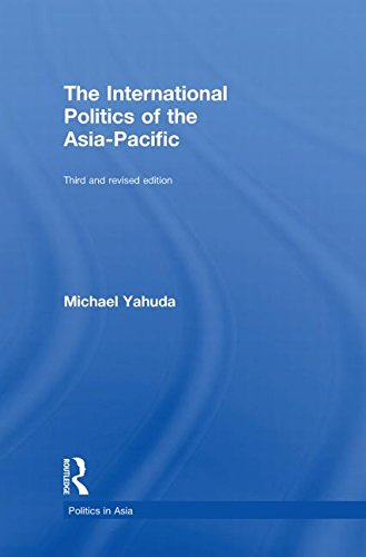 9780415474795: The International Politics of the Asia Pacific: Third and Revised Edition
