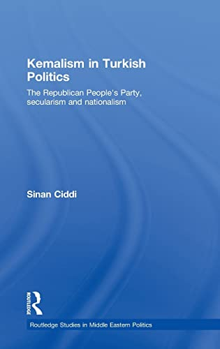 Kemalism in Turkish Politics: Sinan Ciddi