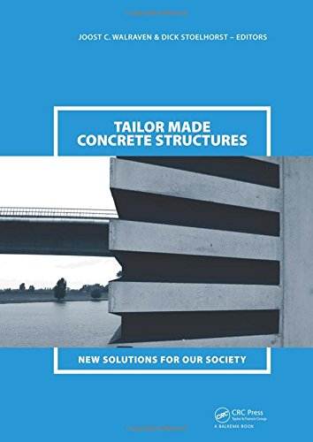 Tailor Made Concrete Structures: New Solutions for Our Society (Hardback)