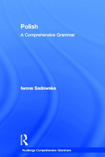 9780415475402: Polish: A Comprehensive Grammar (Routledge Comprehensive Grammars)